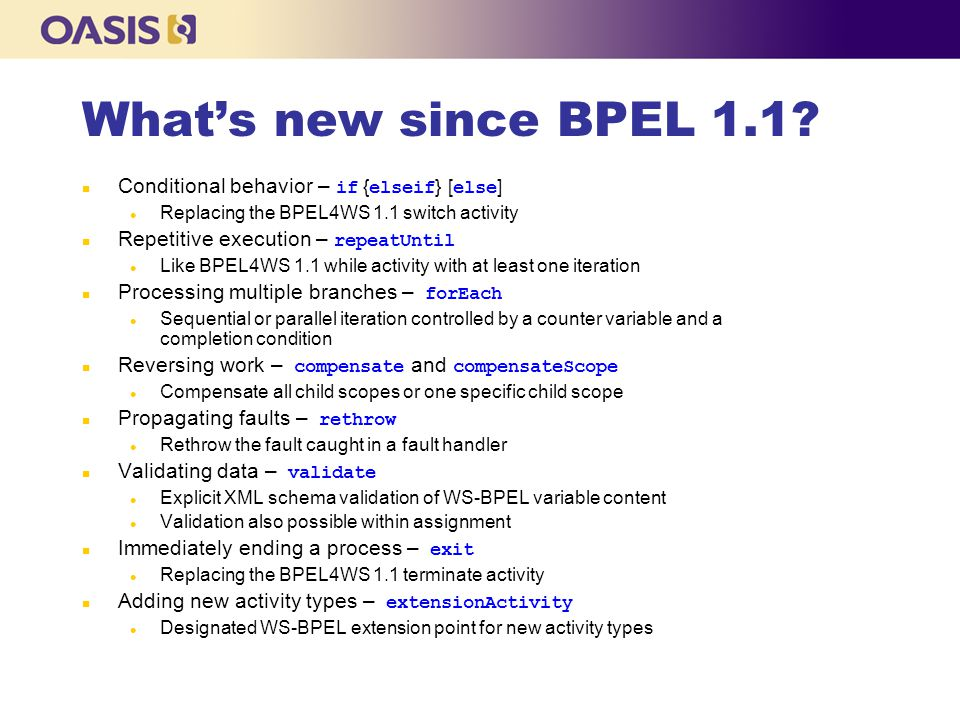 What's new since BPEL 1.1 Conditional behavior – if {elseif} [else]